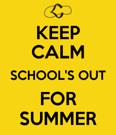 keep-calm-schools-out-for-summer-1